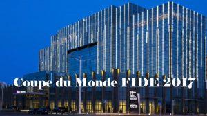 Coupe du Monde FIDE 2017 à Tbilissi