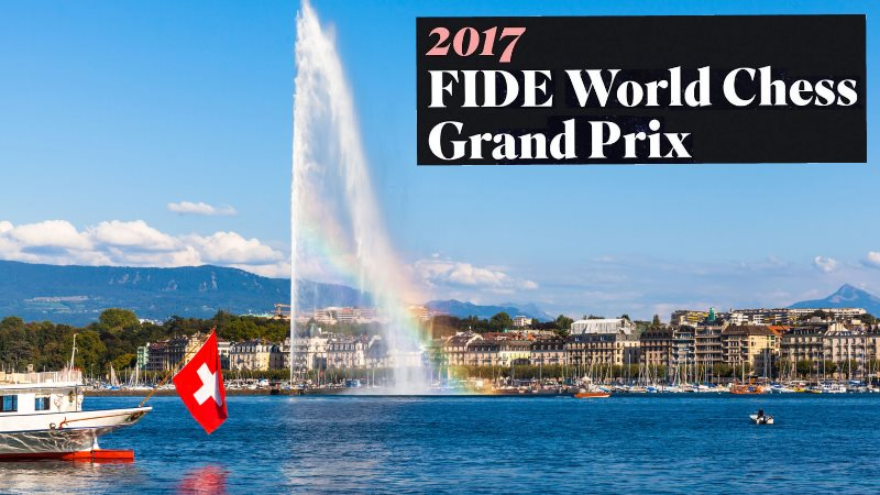 Grand Prix FIDE 2017 Genève