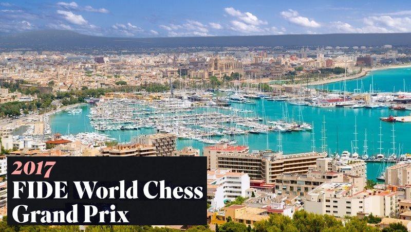 Grand Prix FIDE 2017 Palma de Majorque