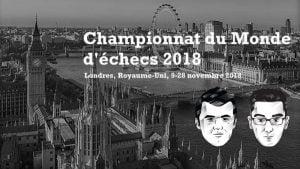Championnat Monde échecs 2018 Carlsen-Caruana