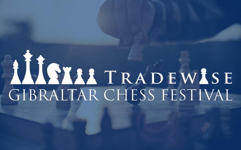 Tradewise Gibraltar Chess Festival 2018