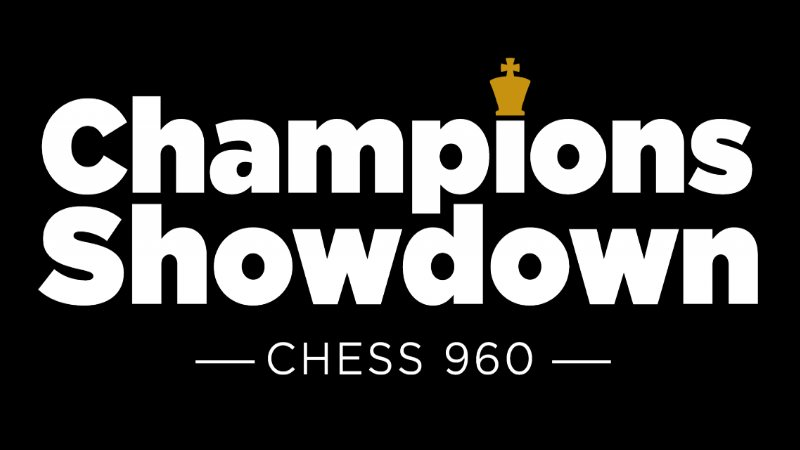 Champions Showdown 2018 Chess 960
