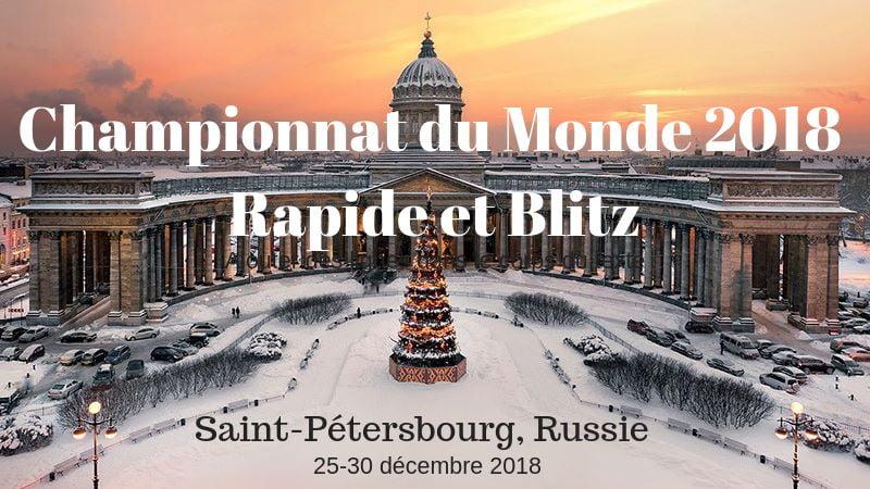 Championnat du Monde échecs Blitz et Rapide 2018