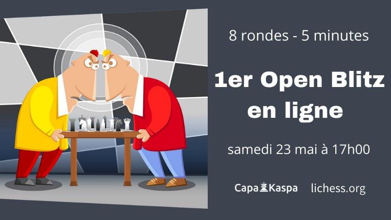 Open Blitz CapaKaspa mai 2020