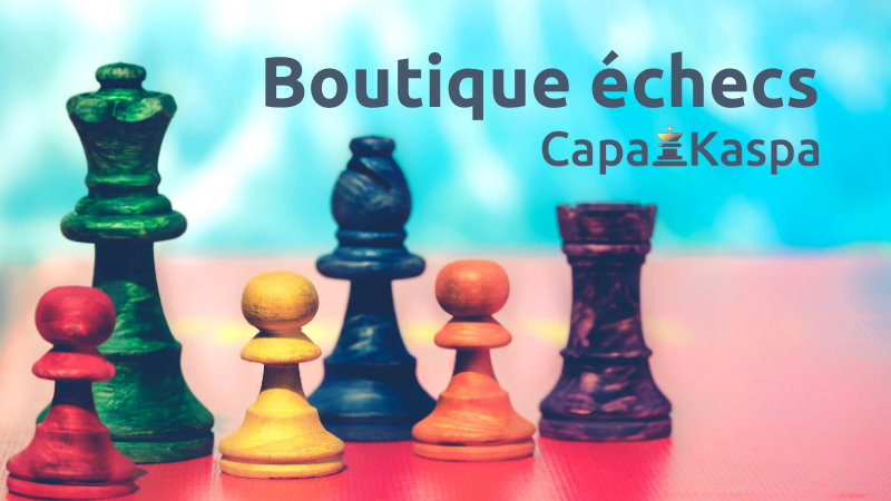 Boutique échecs CapaKaspa
