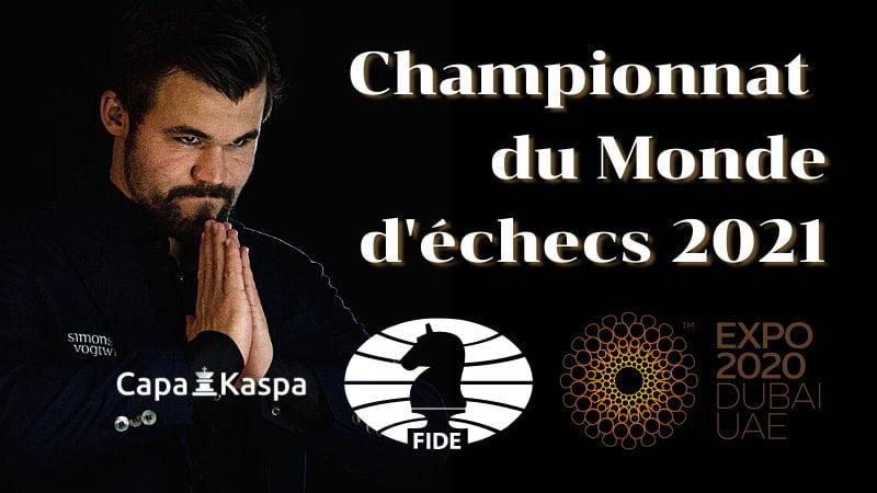 Championnat du Monde d'échecs 2021 à Dubaï