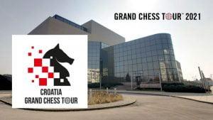 Croatia Grand Chess Tour 2021